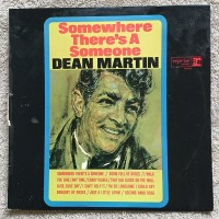 Dean Martin - Somewhere There's A Someone